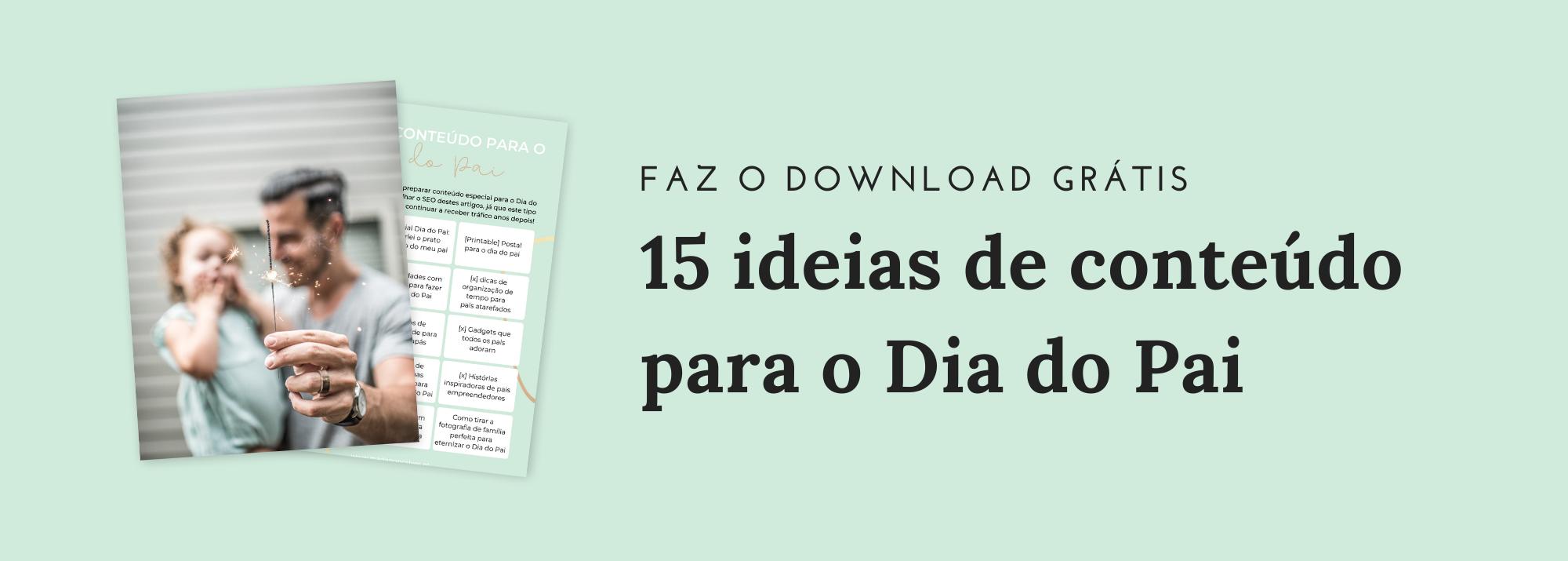 15-IDEIAS-DE-CONTEÚDO-PARA-O-DIA-DO-PAI
