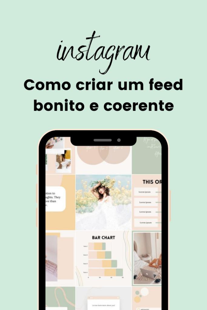 Como criar um feed de Instagram bonito e coerente